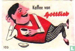 Kaffee von Gottlieb
