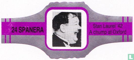 Spanera - Stan Laurel ' 42 A chump at Oxford