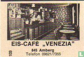 """Eis-café """"Venezia"""""""