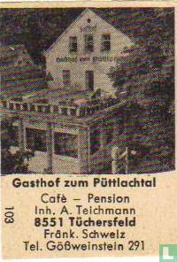 Gasthof zum Püttlachtal - A.Teichmann