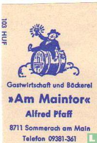 Gastwirtschaft und Bäckerei Am Maintor - Alfred Pfaff