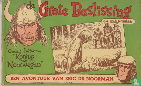 Eric the Norseman - De grote beslissing