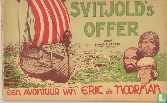 Eric de Noorman - Svitjold's offer