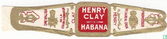 Henry Clay - Henry Clay Habana - Chevalier de la legion d'honneur Clay - Proveedor de la real casa Henry