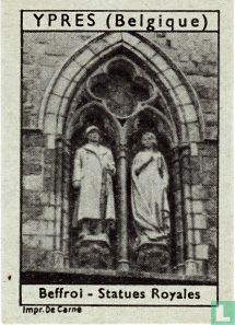 Ypres - Beffroi - Statues Royales