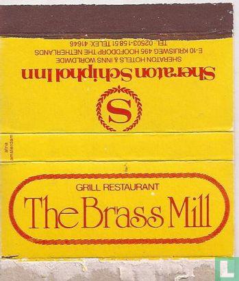The Brass Mill / Schiphol Sheraton Inn