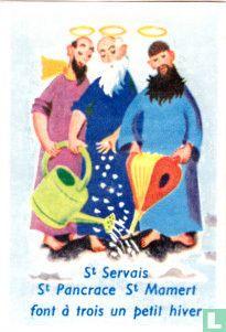 St Servais St Pancrace St Mamert ...