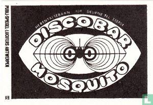 Disco bar Mosquito