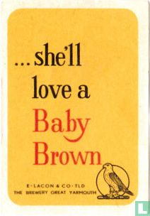 she'll love a Baby Brown