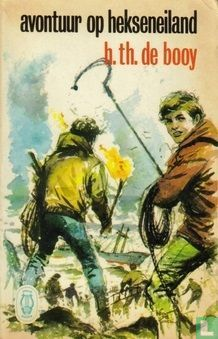 Booy, H.Th. de - Avontuur op Hekseneiland