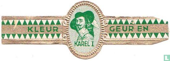 Karel I - Kleur - Geur en - Bild 1