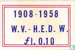 1908-1958 W.V. - H.E.D.