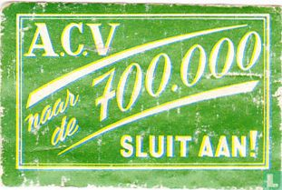 A.C.V 700.000 sluit aan