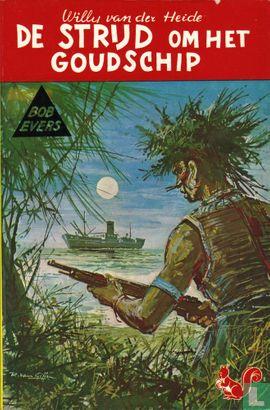 Bob Evers - De strijd om het goudschip