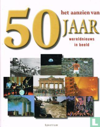 Bree, Han van - Het aanzien van 50 jaar wereldnieuws in beeld