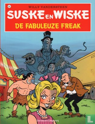 Willy and Wanda (Spike and Suzy, Bob & Bobette, Luke a...) - De fabuleuze freak