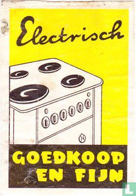 Electrisch goedkoop en fijn