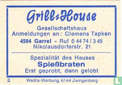Grill=House - Gesellschaftshaus