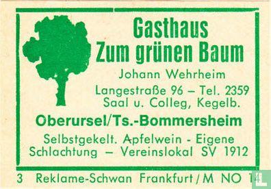 Gasthaus Zum grünen Baum - Johann Wehrheim