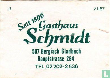 Gasthaus Schmidt