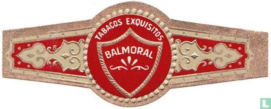 Balmoral - Balmoral Tabacos Exquisitos