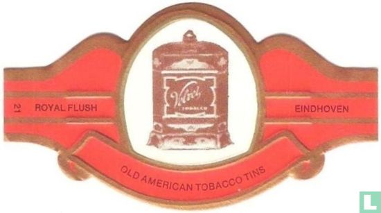 Royal Flush - Old American Tobacco Tins 21