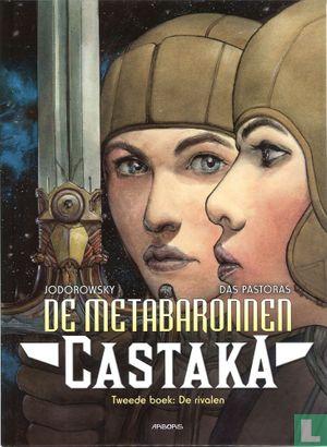 Castaka - De rivalen