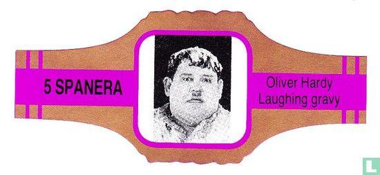 Spanera - Oliver Hardy Laughing gravy