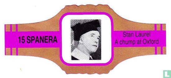 Spanera - Stan Laurel A chump at Oxford