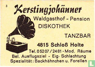 Kerstingjohänner - Waldgasthof-Pension