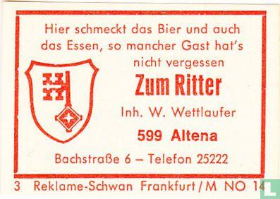 Zum Ritter - W. Wettlaufer