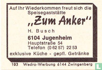 """""""Zum Anker"""" - H. Busch"""