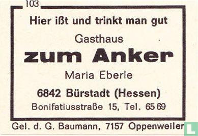 Gasthaus zum Anker - Maria Eberie