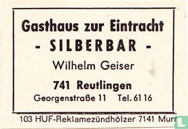 """Gasthaus zur Eintracht """"Silberbar"""" - Wilhelm Geiser"""
