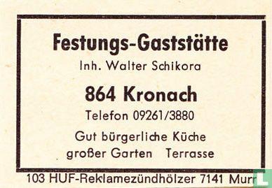 Festungs-Gaststätte - Walter Schikora