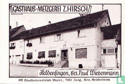 Gasthaus-Metzgerei Z. Hirsch - Paul Wiedenmann