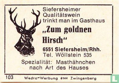 """""""Zum goldnen Hirsch"""""""
