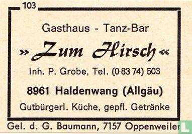 """""""Zum Hirsch"""" - P. Grobe"""