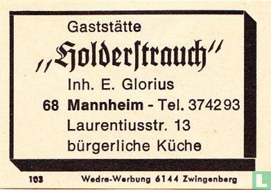 """Gaststätte """"Holderstauch"""" - E. Glorius"""