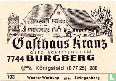 Gasthaus Kranz - Otto Schittenhelm