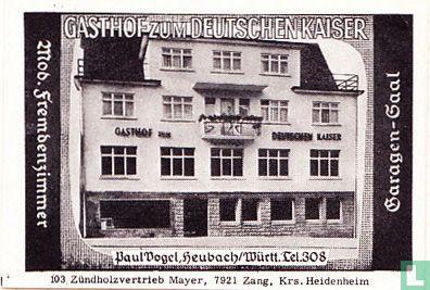 Gasthof Zum Deutschen Kaiser - Paul Vogel