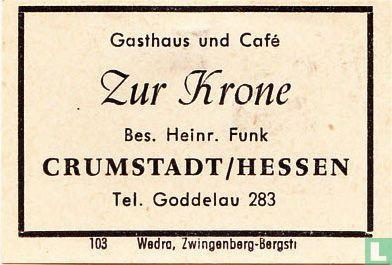 Zur Krone - Heinr. Funk