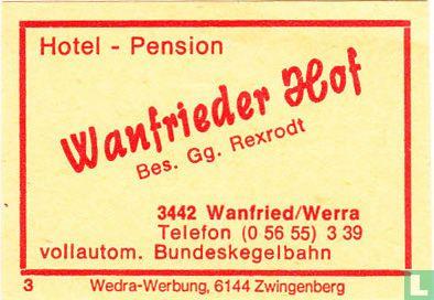 Hotel-Pension Wanfrieder Hof - Gg. Rexrodt