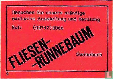 Fliessen- Runnebaum