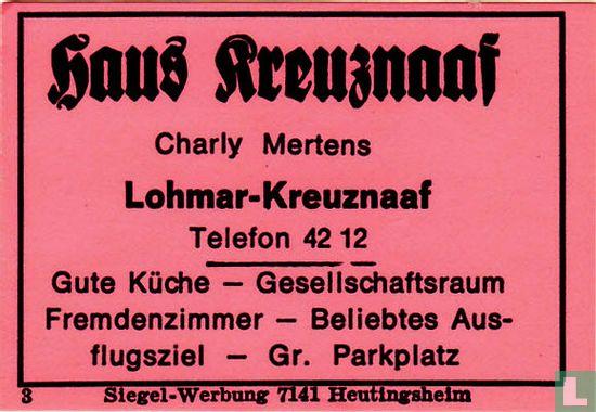 Haus Kreuznaaf - Charly Mertens