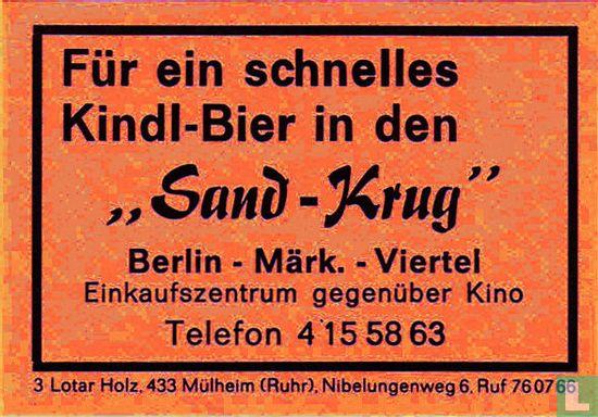"""Kindl-Bier in den """"Sand-Krug"""""""