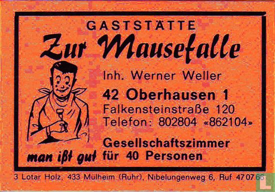 Gaststätte Zur mausefalle - Werner Weller