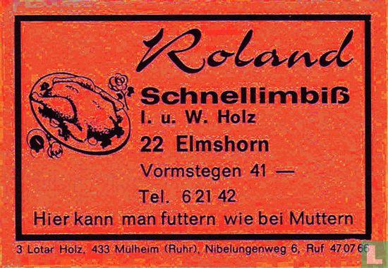 Roland Schnellimbiss - I.u.W. Holz