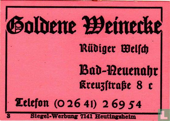 Goldene Weinecke - Rüdiger Welsch