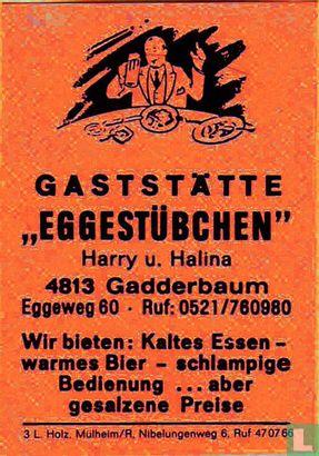 "Gaststätte ""Eggestübchen"" - Harry u. Halina"
